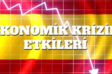 İspanya Ekonomik Krizi ve Türkiyeyle Benzerlikler